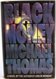 Black Money, Michael M. Thomas, 0517595230