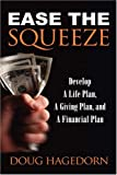 Ease the Squeeze, Doug Hagedorn, 1591601711