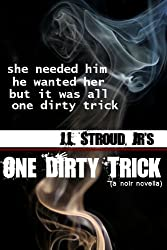One Dirty Trick