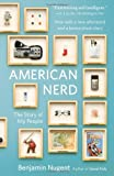 American Nerd, Benjamin Nugent, 0743288025