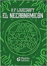 El Necronomicón: 0 (Platino Clásicos Ilustrados)