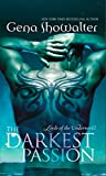 Front cover for the book The Darkest Passion by Gena Showalter