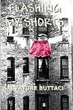 Flashing My Shorts