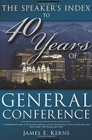 The Speaker's Index to 40 Years of General Conference: A Comprehensive Guide to the General Conferences of the Church of Jesus Christ of Latter-Day Saints from October 1968 Through April (Aris Speaker)