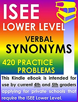 Amazon isee lower level verbal synonyms 420 practice problems isee lower level verbal synonyms 420 practice problems by isee exam preparation experts m4hsunfo