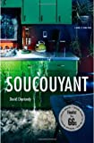 Soucouyant by David Chariandy front cover