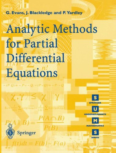 Analytic Methods for Partial Differential Equations (Springer Undergraduate Mathematics Series)