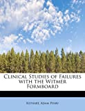 Clinical Studies of Failures with the Witmer Formboard, Kephart Perry, 1241643245