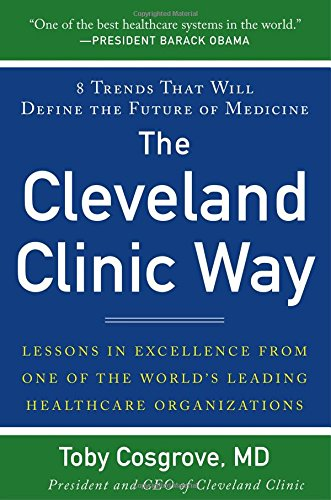 The Cleveland Clinic Way: Less…