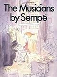 The Musicians, Jean-Jacques Sempe, 0894805088