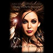 Once: Gypsy Fairy Tale, Book One (Volume 1) | Dana Michelle Burnett