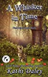 A Whisker in Time (Whales and Tails Cozy Mystery) (Volume 16) by  Kathi Daley in stock, buy online here
