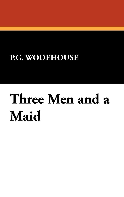 Download Three Men and a Maid pdf epub