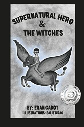 Supernatural Hero and the Witches