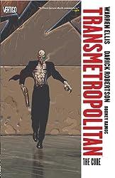 Transmetropolitan Vol. 9:  The Cure (Transmetropolitan - Revised)