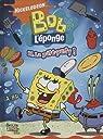 Bob l'éponge la BD, Tome 11 : La pâté-party ! par Jungle