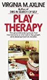 img - for Play Therapy by Virginia M. Axline (1981-12-12) book / textbook / text book