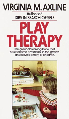 Play Therapy by Virginia M. Axline (1981-12-12)