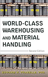World-Class Warehousing and Material Handling, Second Edition (General Finance & Investing)