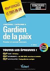 Concours Gardien de la paix Catégorie B Concours 2014 - 100 % Efficace - Le Tout-en-un