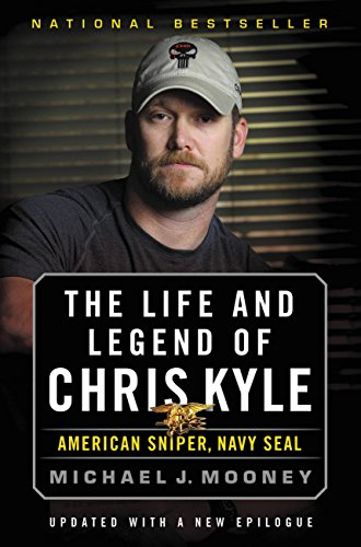 The Life and Legend of Chris Kyle: American Sniper, Navy SEAL (Chris Sniper Kyle Kindle American)