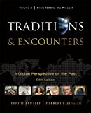 Traditions & Encounters, Volume 2 From 1500 to the Present.