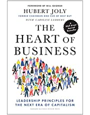 The Heart of Business: Leadership Principles for the Next Era of Capitalism