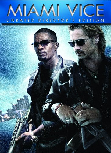 - Miami Vice - Unrated Director's Cut