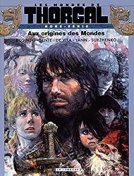 Les Mondes de Thorgal - Hors série - tome 0 - Aux origines des Mondes