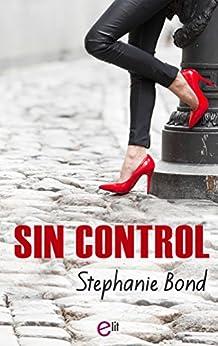 Sin control (eLit) de [Bond, Stephanie]