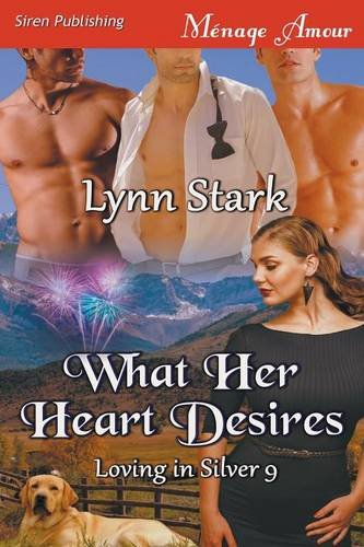 What Her Heart Desires [Loving in Silver 9] (Siren Publishing Menage Amour) pdf