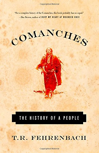 Comanches History People T R Fehrenbach product image