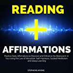 Reading Affirmations: Positive Daily Affirmations to Discover and Enhance the Bookworm in You Using the Law of Attraction, Self-Hypnosis, Guided Meditation and Sleep Learning | Stephens Hyang