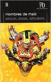 Book Hombres de maiz (Spanish Edition)