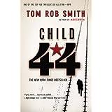 Child 44 (The Child 44 Trilogy (1))