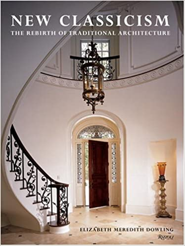 New classicism the rebirth of traditional architecture elizabeth m new classicism the rebirth of traditional architecture fandeluxe Image collections