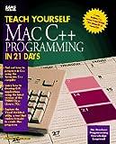Teach Yourself Macintosh Programming in 21 Days, Namir C. Shammas, 0672306107