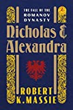 img - for Nicholas and Alexandra: The Fall of the Romanov Dynasty (Modern Library) book / textbook / text book