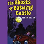 The Ghosts of Batwing Castle: Black Cats   Terry Deary