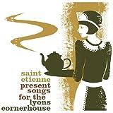 Saint Etienne Presents Songs For The Lyons Cornerhouse