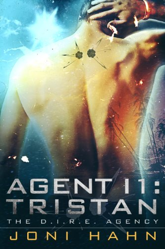 Book: Agent I1 - Tristan (DIRE Agency Series #1) by Joni Hahn