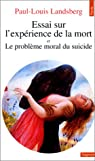 Essai sur l'expérience de la mort par Landsberg