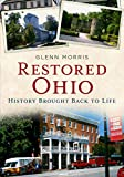 Restored Ohio: History Brought Back to Life