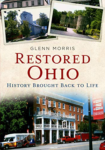 Book Cover: Restored Ohio: History Brought Back to Life