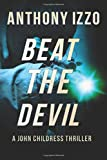 Beat the Devil, Anthony Izzo, 1499284829