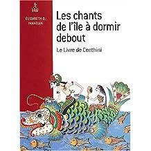 CHANTS DE L'ÎLE À DORMIR DEBOUT (LES)