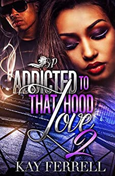 Download for free Addicted to That Hood Love 2