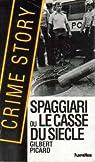 Spaggiari ou le casse du siècle par Picard