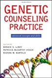 img - for Genetic Counseling Practice: Advanced Concepts and Skills book / textbook / text book