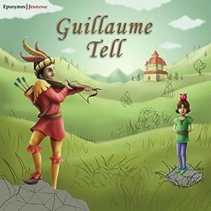Guillaume Tell   Livre audio